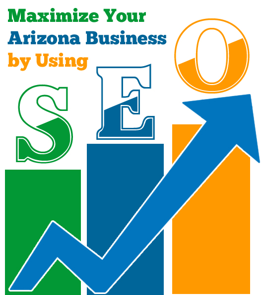 Maximize Your Arizona Business By Using SEO
