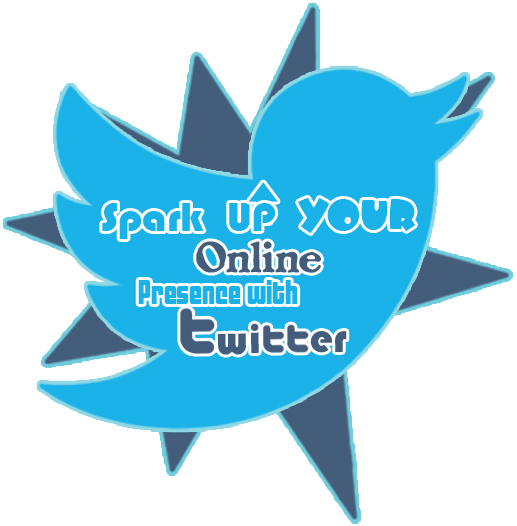 Spark Up Your Online Presence with Twitter